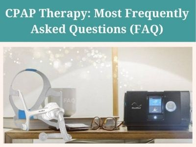 CPAP Therapy: Most Frequently Asked Questions (FAQ)
